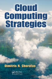 Cloud Computing Strategies by Dimitris N. Chorafas