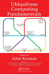 Ubiquitous Computing Fundamentals by John Krumm