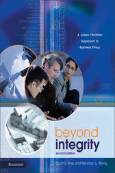 Beyond Integrity by Scott Rae