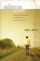 The Unexpected Journey by Thom S. Rainer