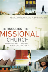 Introducing the Missional Church (Allelon Missional Series) by Alan J. Roxburgh