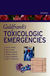 Goldfrank's Toxicologic Emergencies, Ninth Edition by Lewis S. Nelson