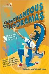 Spontaneous Melodramas 2 by Doug Fields