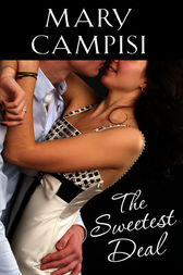 The Sweetest Deal by Mary Campisi