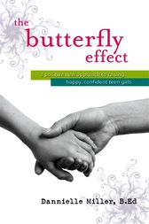The Butterfly Effect by Dannielle Miller