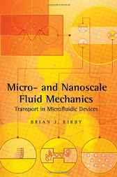 Micro- and Nanoscale Fluid Mechanics by Brian J. Kirby