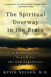The Spiritual Doorway in the Brain by Kevin Nelson