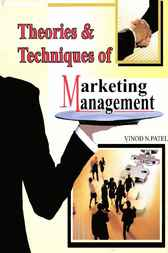 Theories and Techniques of Marketing Management