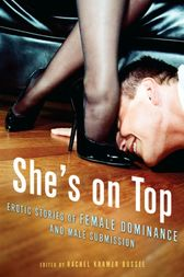 She's on Top by Rachel Kramer Bussel