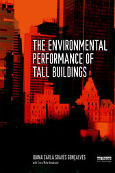 The Environmental Performance of Tall Buildings by Joana Carla Soares Goncalves