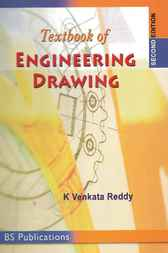 Textbook of Engineering Drawing by K. Venkata Reddy