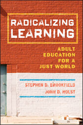 Radicalizing Learning