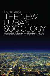 The New Urban Sociology by Mark Gottdiener