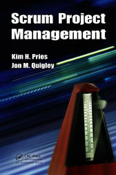 Scrum Project Management by Kim H. Pries