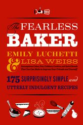 The Fearless Baker by Emily Luchetti