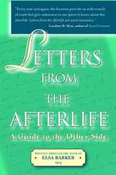 Letters from the Afterlife by Elsa Barker