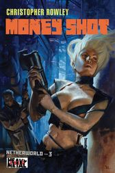 Heavy Metal Pulp: Money Shot by Christopher Rowley