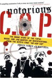 Notorious C.O.P. by Derrick Parker
