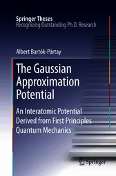 The Gaussian Approximation Potential by Albert Bartók-Pártay