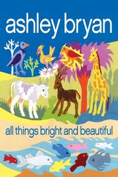 All Things Bright and Beautiful by Cecil F. Alexander