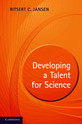 Developing a Talent for Science by Ritsert C. Jansen