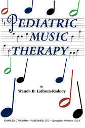 Pediatric Music Therapy by Wanda B. Lathom-Randocy
