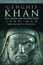 Genghis Khan by John Man
