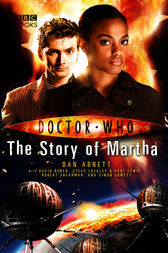 Doctor Who: The Story of Martha by Dan Abnett