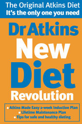 Dr Atkins New Diet Revolution by Robert C Atkins