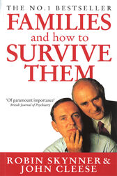Families And How To Survive Them by John Cleese