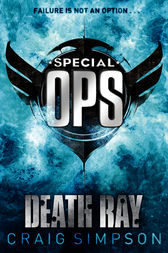 Special Operations: Death Ray by Craig Simpson