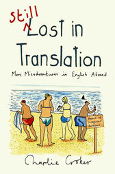 Still Lost in Translation by Charlie Croker