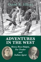 Adventures in the West by David R. Elliott