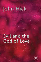 Evil and the God of Love by John Hick