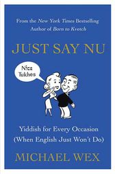 Just Say Nu by Michael Wex