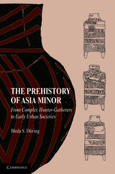 The Prehistory of Asia Minor by Bleda S. Düring