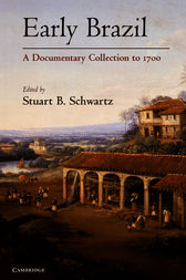 Early Brazil by Stuart B. Schwartz