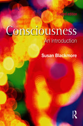 Consciousness, Second Edition                                         An Introduction