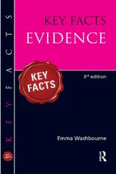 Key Facts Evidence, Third Edition by Emma Washbourne