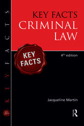 Key Facts Criminal Law, Fourth Edition by Jacqueline Martin