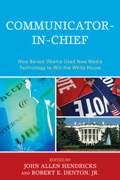 Communicator-in-Chief by John Allen Hendricks