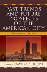 Past Trends and Future Prospects of the American City by David L. Sjoquist