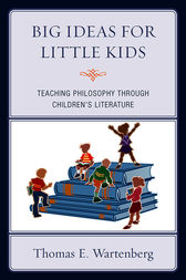 Big Ideas for Little Kids by Thomas E. Wartenberg