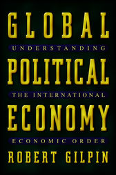 Global Political Economy by Robert Gilpin