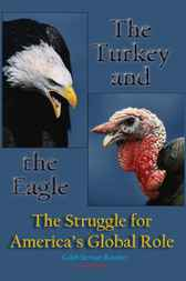 The Turkey and the Eagle by Caleb Stewart Rossiter