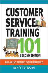 Customer Service Training 101 by Renee Evenson