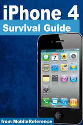 iPhone 4 Survival Guide by MobileReference