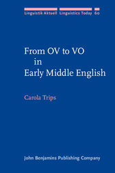 From OV to VO in Early Middle English by Carola Trips