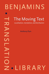 The Moving Text by Anthony Pym