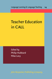 Teacher Education in CALL by Philip Hubbard
